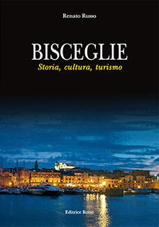 Bisceglie - storia, cultura, turismo