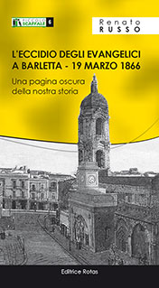 L'eccidio degli Evangelici a Barletta - 19 marzo 1866