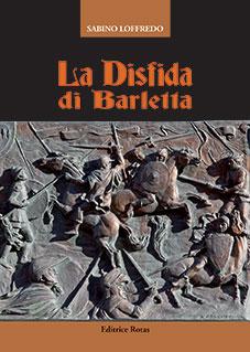 La Disfida di Barletta di Sabino Loffredo