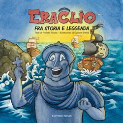 Eraclio, Fra storia e leggenda
